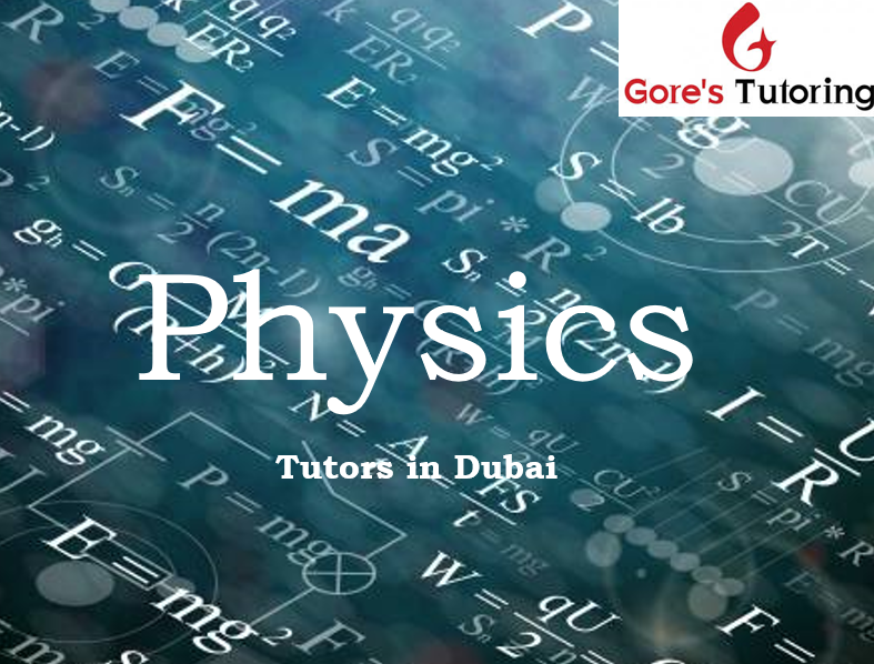IGCSE Physics tuitions-lessons-classes-coaching: Gore's Dubai