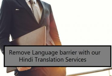 Remove Language barrier with our Hindi Translation Services